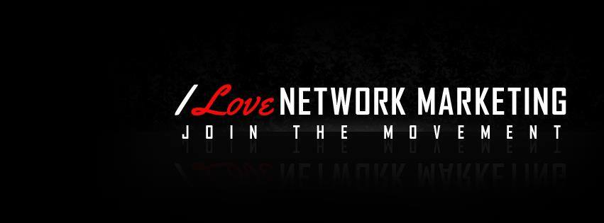 i love network marketing